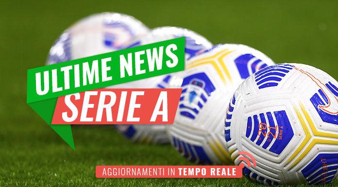 Ultime Notizie Serie A |  tutte le news della giornata
